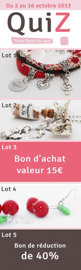 5 lots à remporter en jouant au Quiz Ma Peste Adorée : bijoux fantaisie de créateur, bon d'achat ...