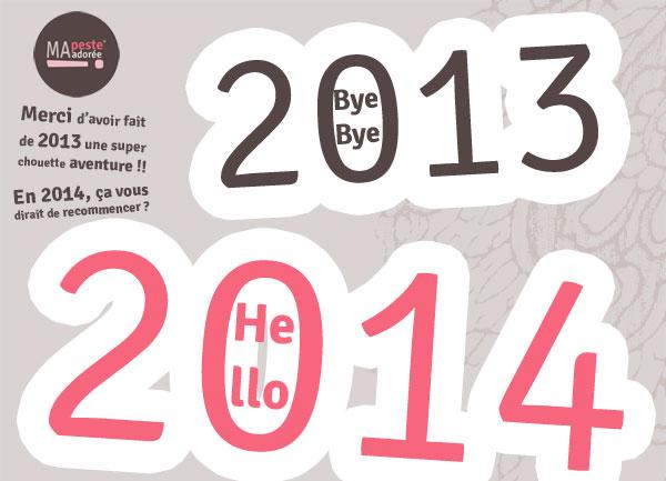 bonne année 2014 de la part de Ma Peste Adorée