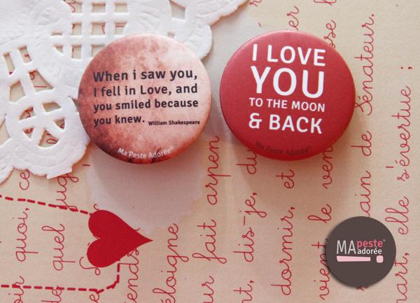 Badges exclusifs pour la Saint Valentin 2014, création Ma Peste Adorée